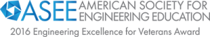 American Society for Engineering Education 2016 Engineering Excellence for Veterans Award